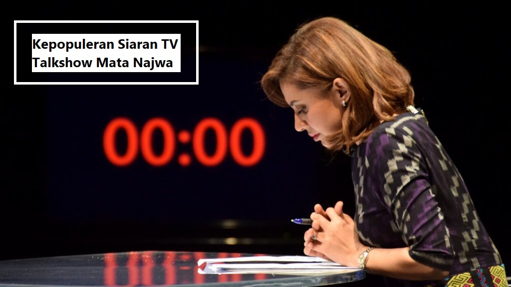 Kepopuleran Siaran TV Talkshow Mata Najwa
